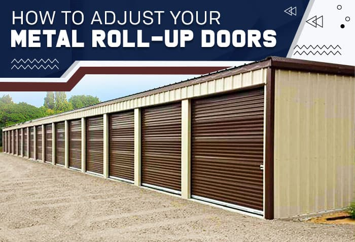 How-to-Adjust-Your-Metal-Roll-Up-Doors
