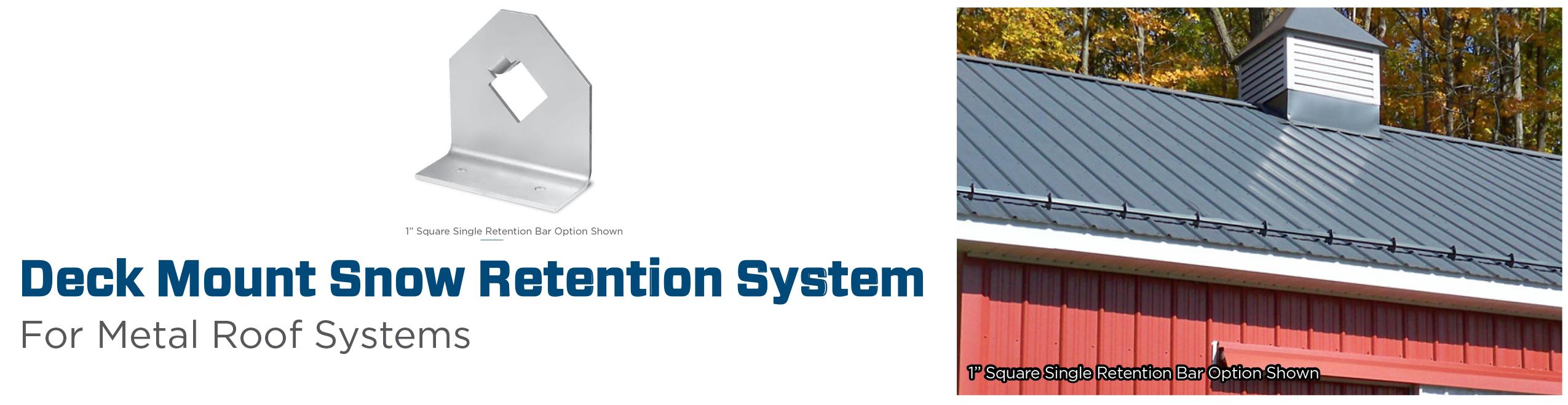 Deci Mount Snow Retention System