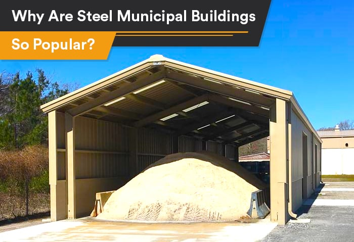 Why Are Steel Municipal Buildings So Popular?