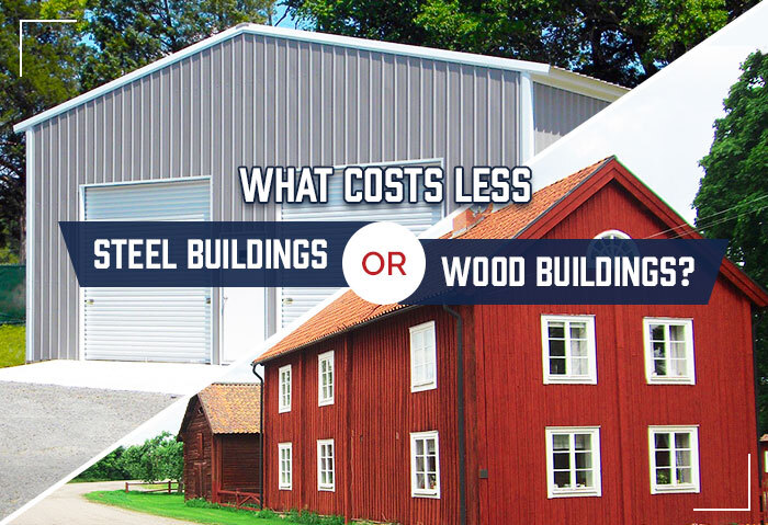 Steel or Wood Buildings